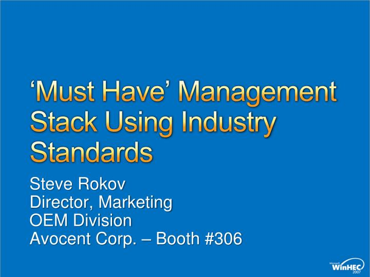 must have management stack using industry standards n.