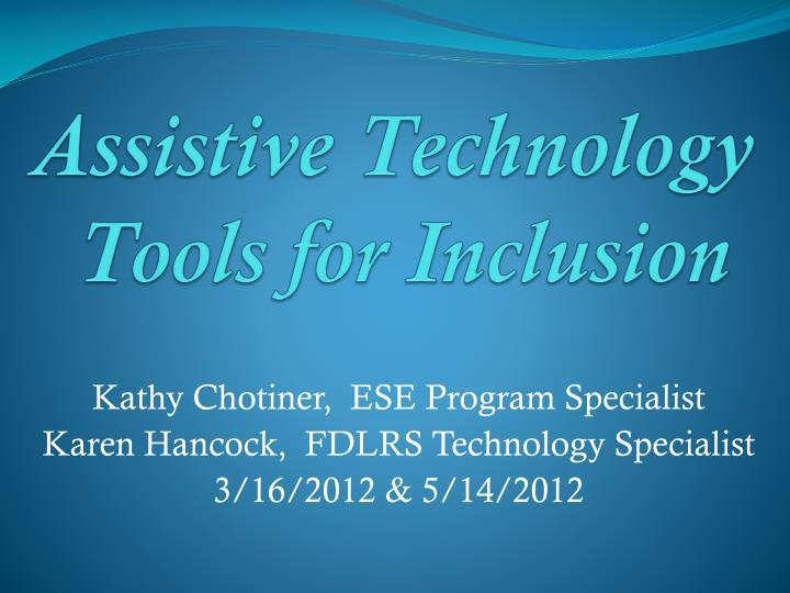 assistive technology tools for inclusion n.