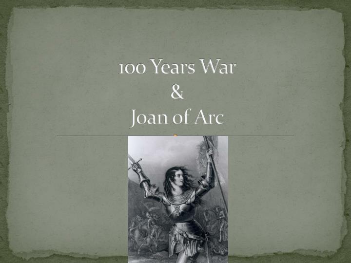 100 years war joan of arc