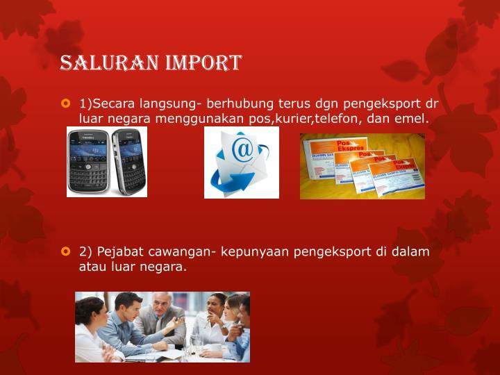 Saluran import