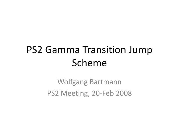 ps2 gamma transition jump scheme n.