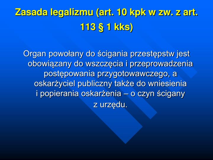 Zasada legalizmu (art. 10