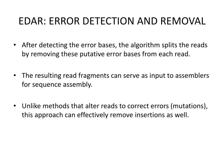 EDAR: ERROR DETECTION AND REMOVAL
