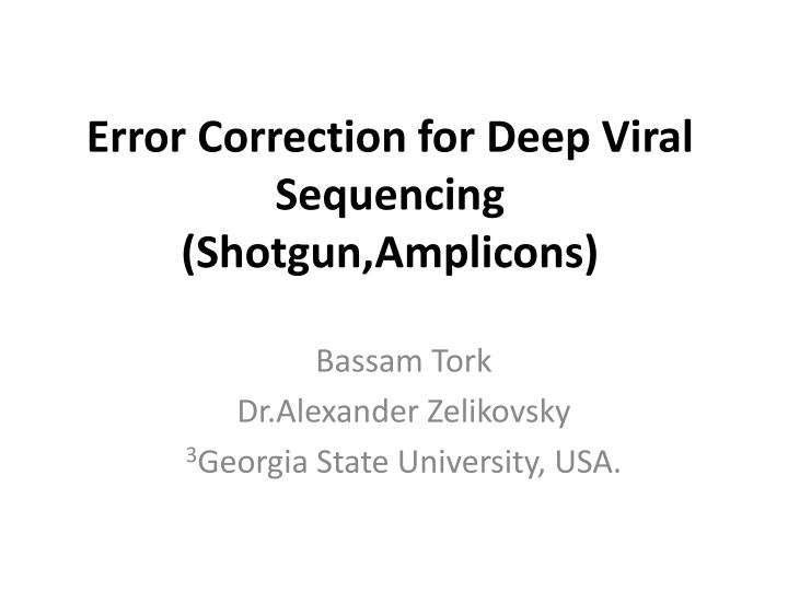 Error Correction for Deep Viral Sequencing (