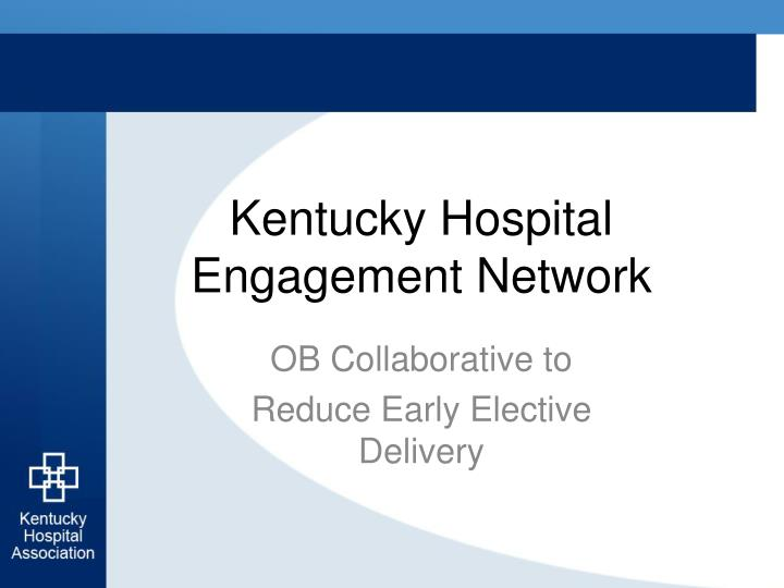 kentucky hospital engagement network n.