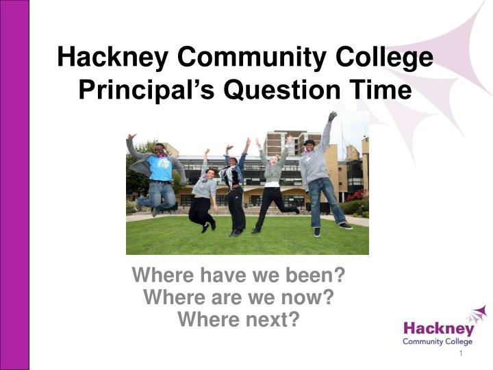 hackney community college principal s question time n.