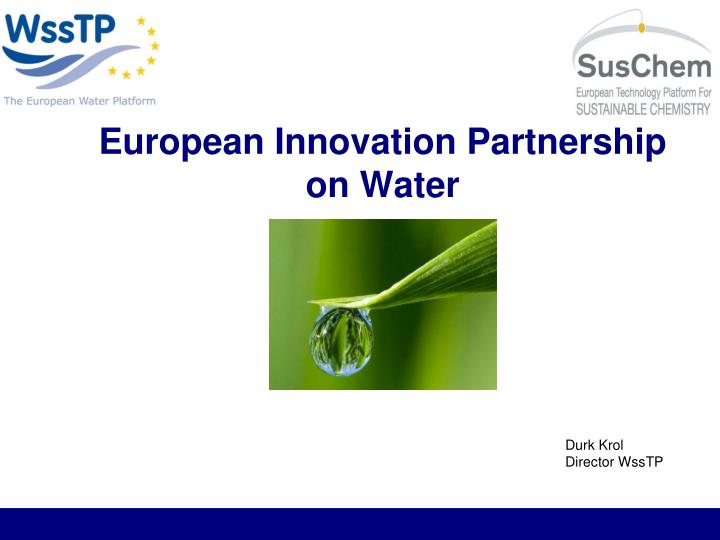European innovation partnership on water