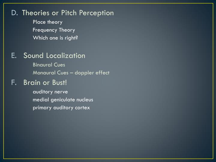 Theories or Pitch Perception