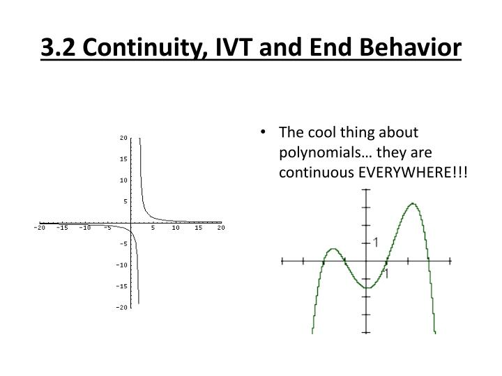 3.2 Continuity, IVT and End Behavior