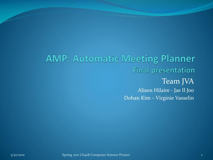 Amp automatic meeting planner final presentation
