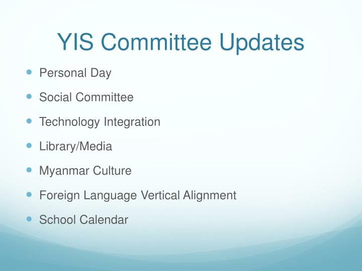 YIS Committee Updates