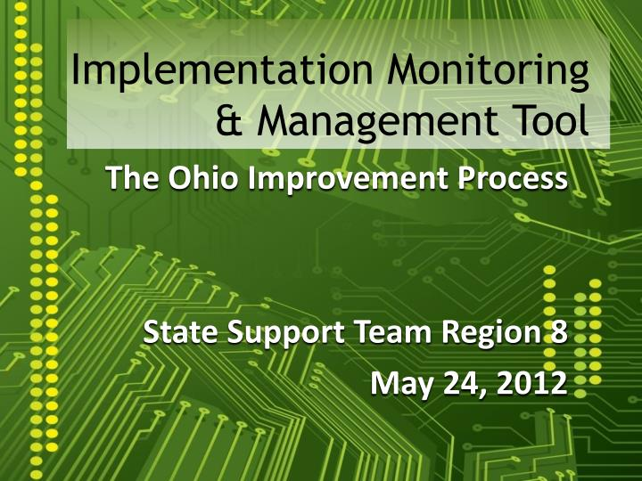 implementation monitoring management tool n.