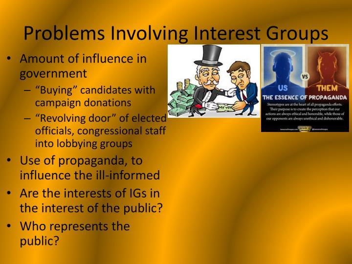 Problems Involving Interest Groups
