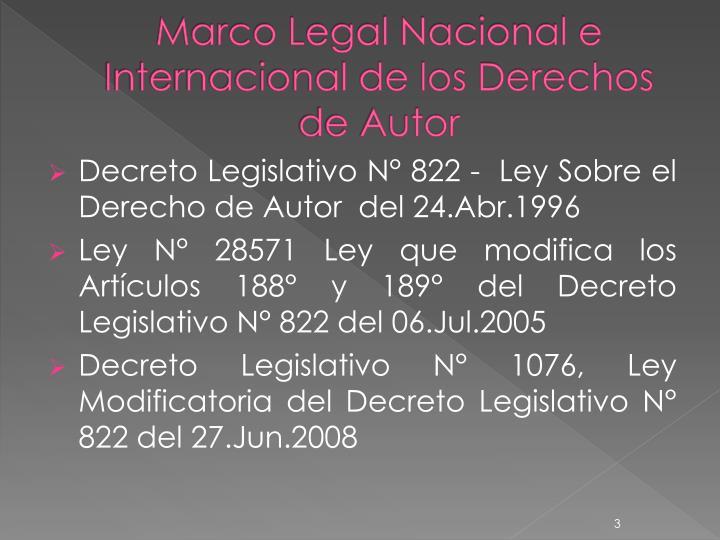 Marco legal nacional e internacional de los derechos de autor1
