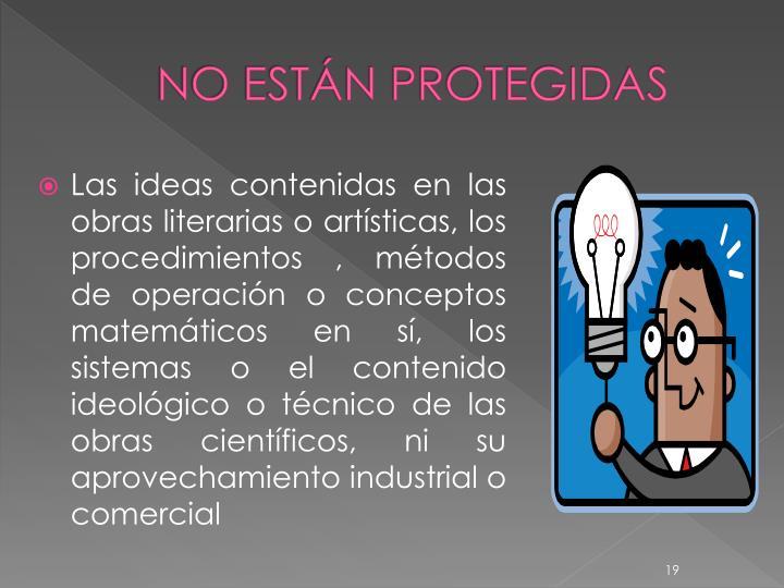 NO ESTÁN PROTEGIDAS