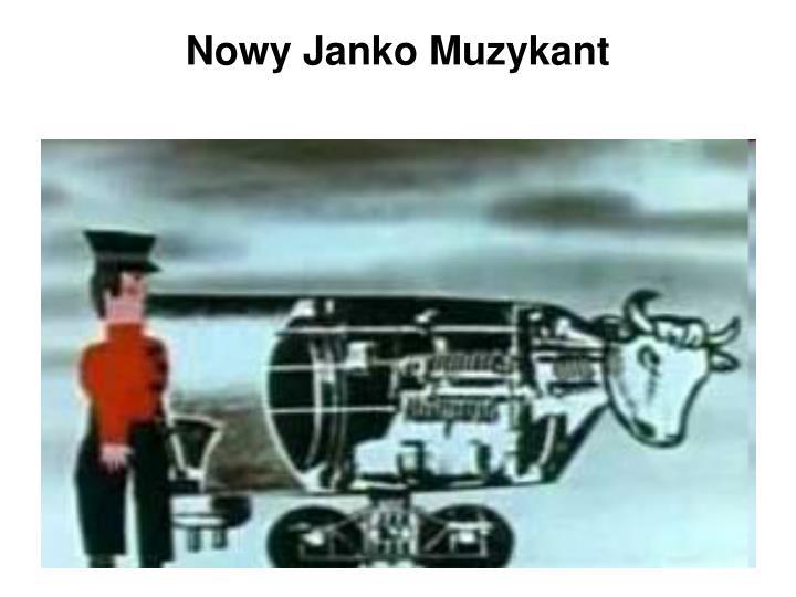 Nowy Janko Muzykant