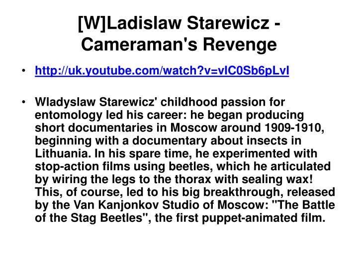 [W]Ladislaw Starewicz - Cameraman's Revenge
