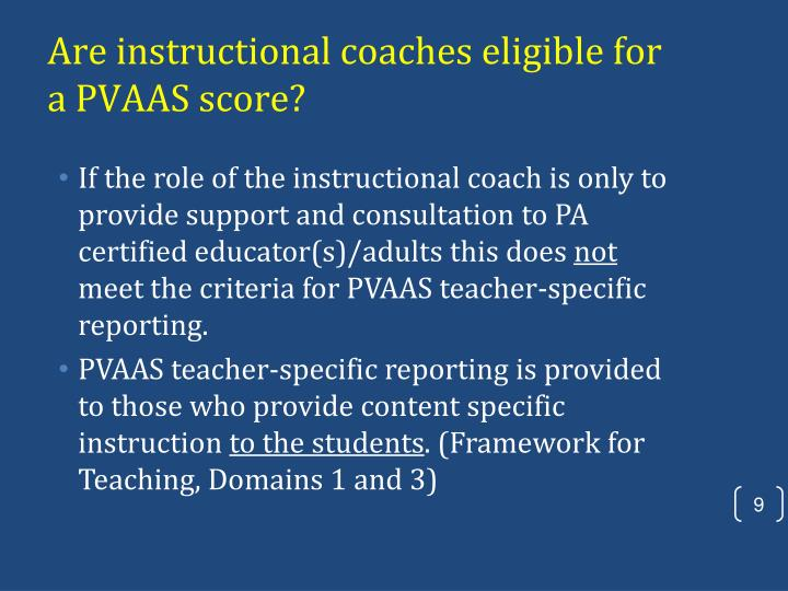 Are instructional coaches eligible for a PVAAS score?