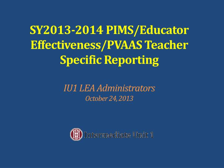 SY2013-2014 PIMS/Educator