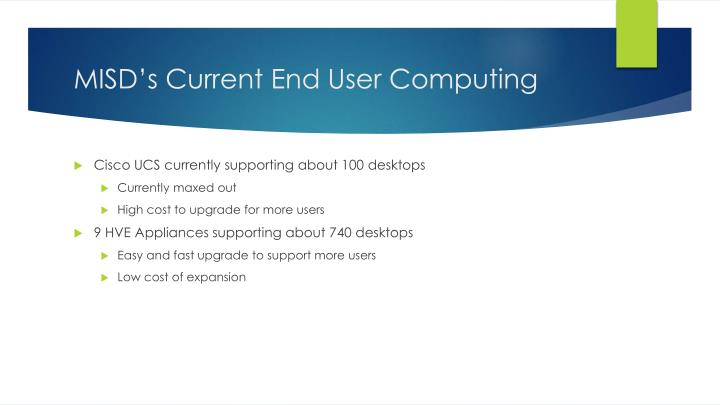 MISD's Current End User Computing
