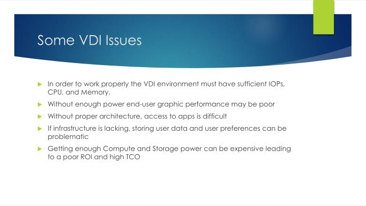 Some VDI Issues