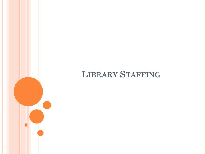 Library Staffing