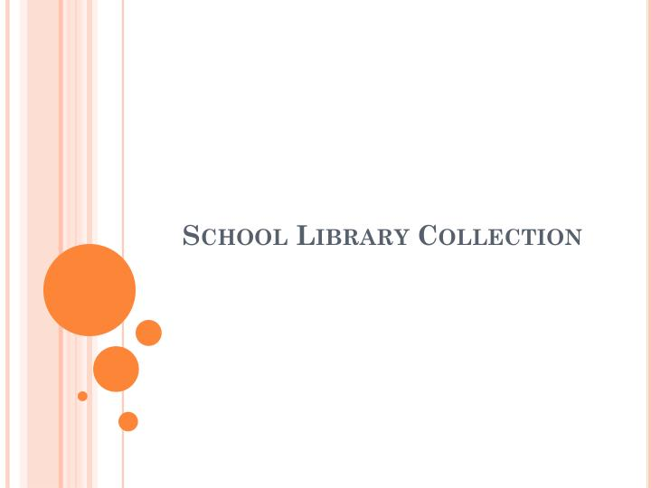 School Library Collection