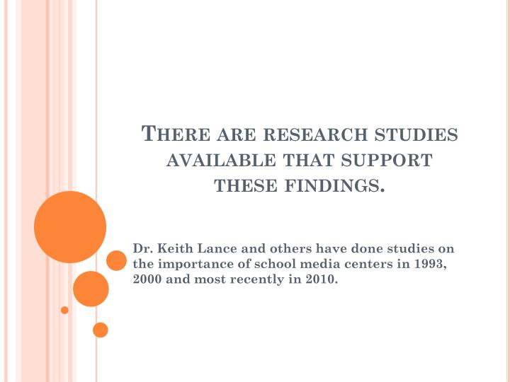 There are research studies available that support these findings