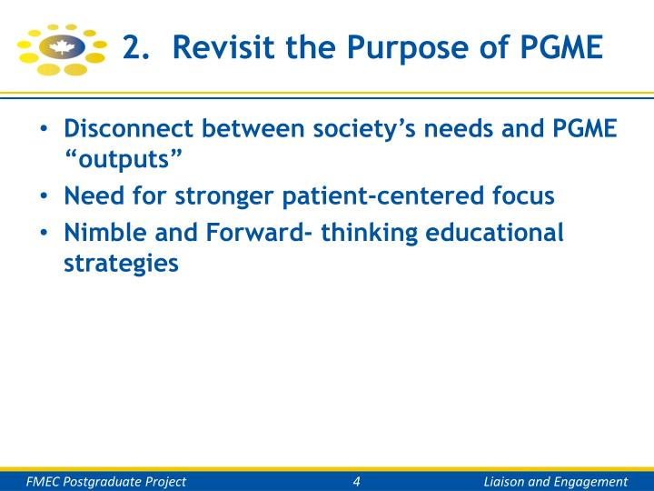 2.  Revisit the Purpose of PGME