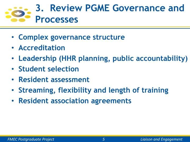 3.  Review PGME Governance and Processes