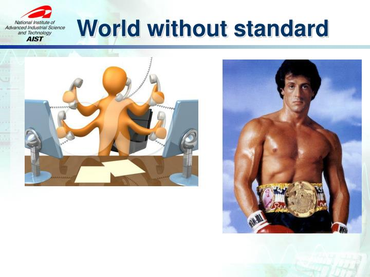 World without standard