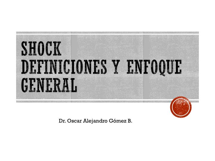 shock definiciones y enfoque general n.