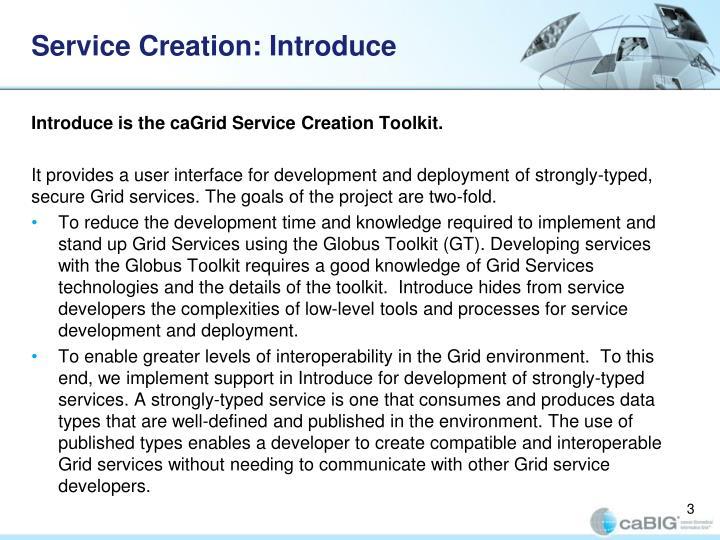 Service creation introduce