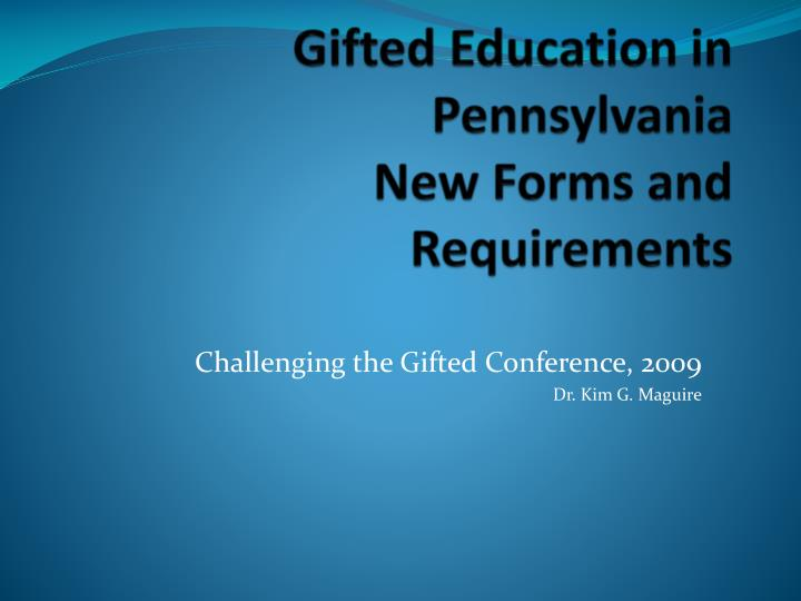 gifted education in pennsylvania new forms and requirements n.