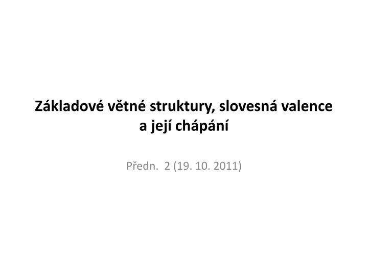 z kladov v tn struktury slovesn valence a jej ch p n n.
