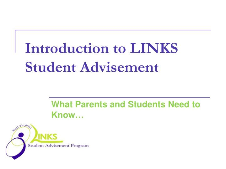 introduction to links student advisement n.