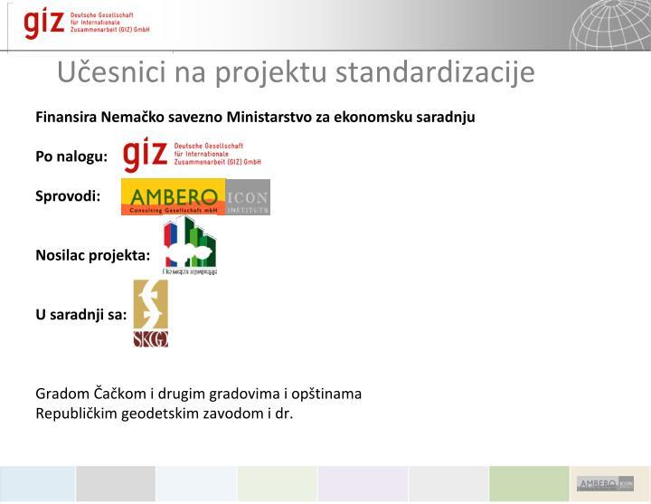 Učesnici na projektu standardizacije