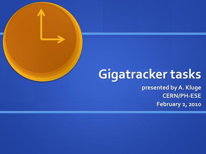gigatracker tasks n.