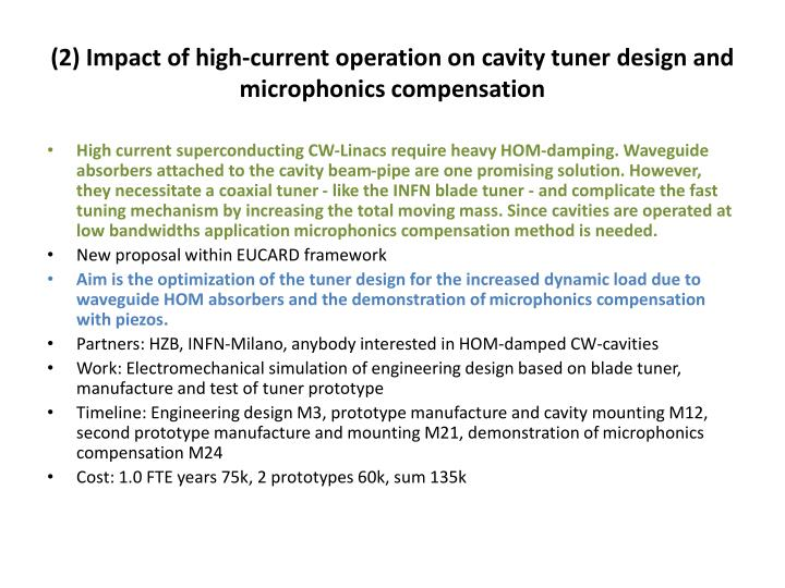 (2) Impact of high-current operation on cavity tuner design and