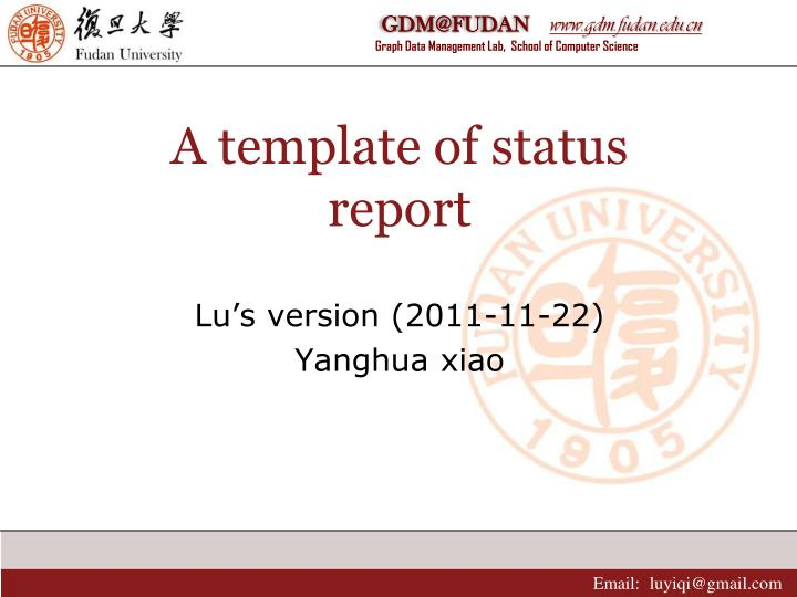 A template of status report