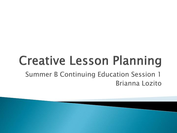 Creative lesson planning