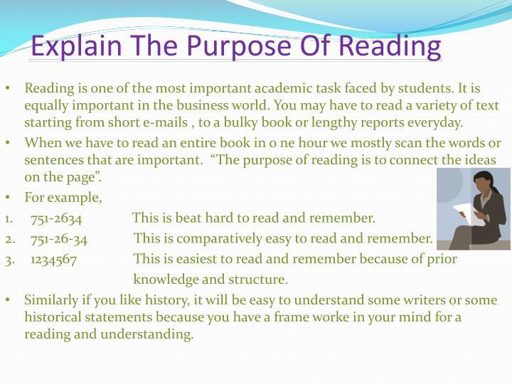 Explain The Purpose Of Reading