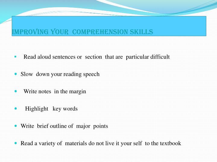 Improving your comprehension skills