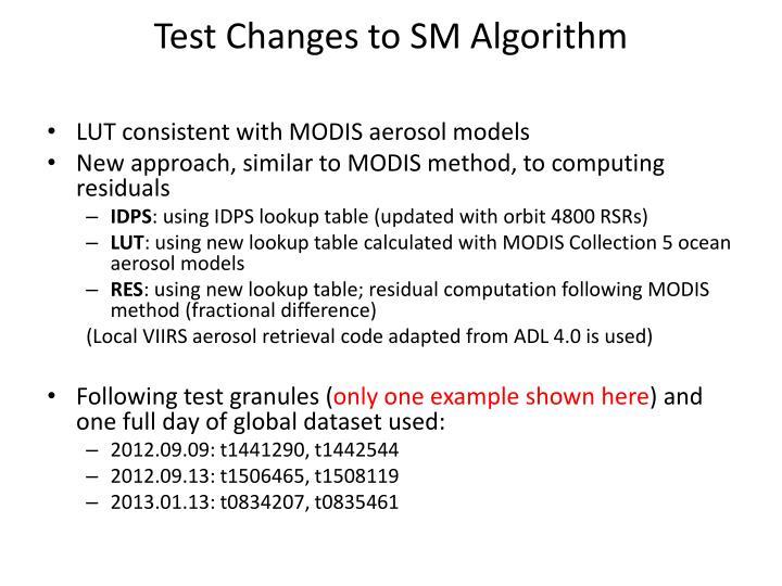 Test Changes to SM Algorithm