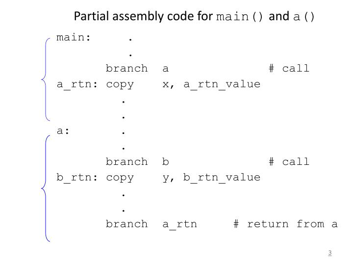 Partial assembly code for main and a