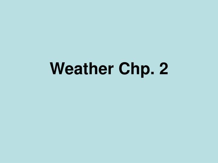 weather chp 2 n.