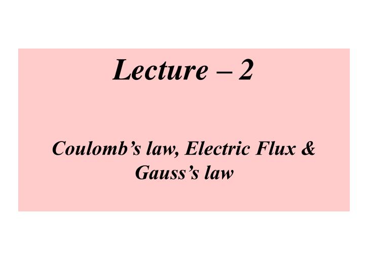 Lecture – 2