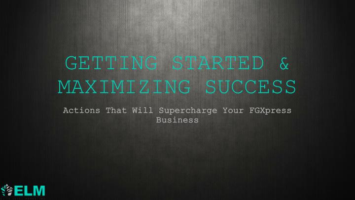 getting started maximizing success n.