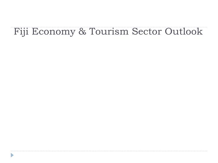 Fiji economy tourism sector outlook