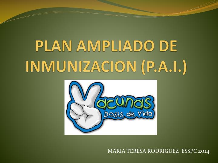 plan ampliado de inmunizacion p a i n.